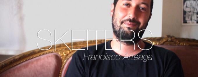 SKEITERS – Francisco Arteaga